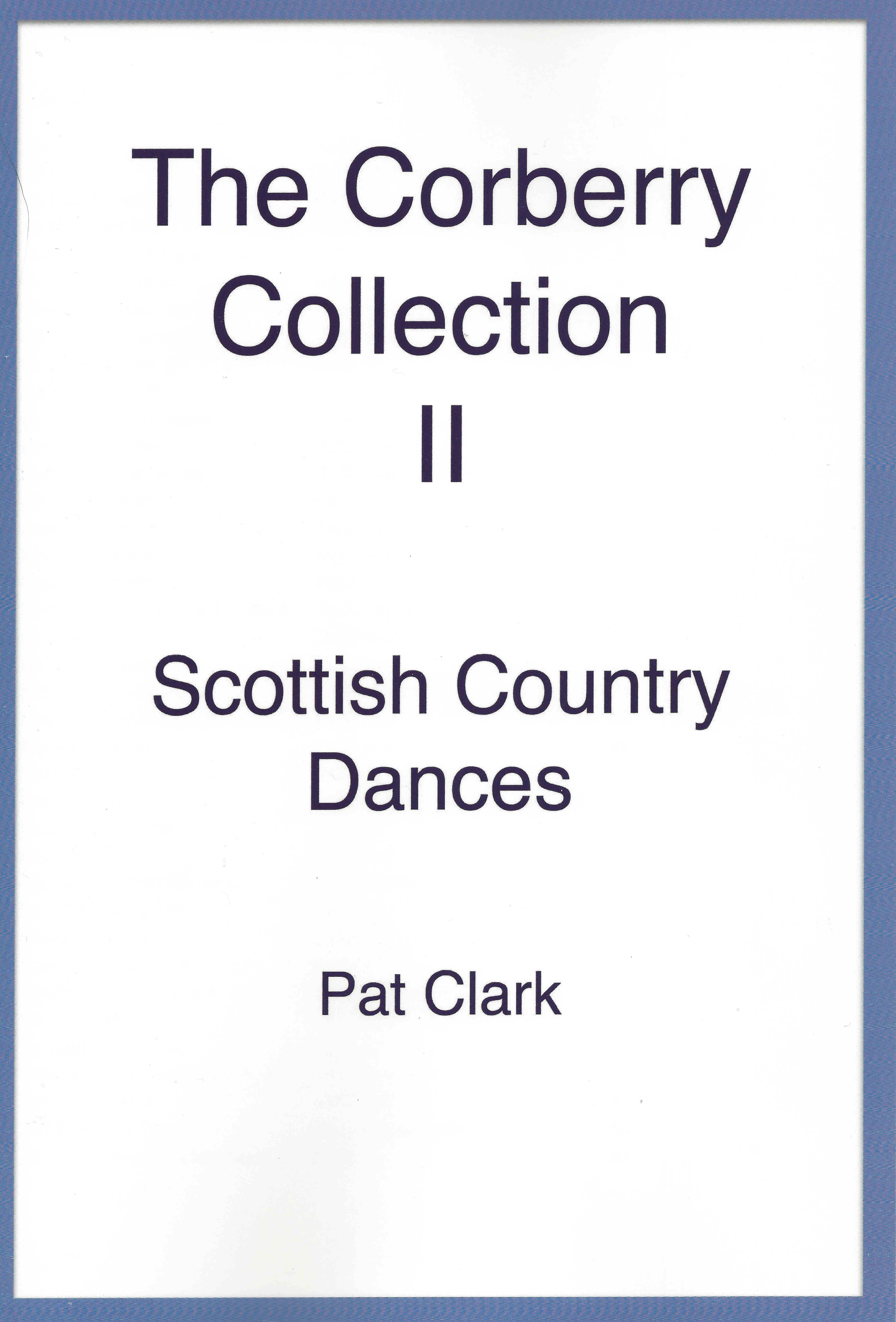 The Corberry Collection II (Dances Only)