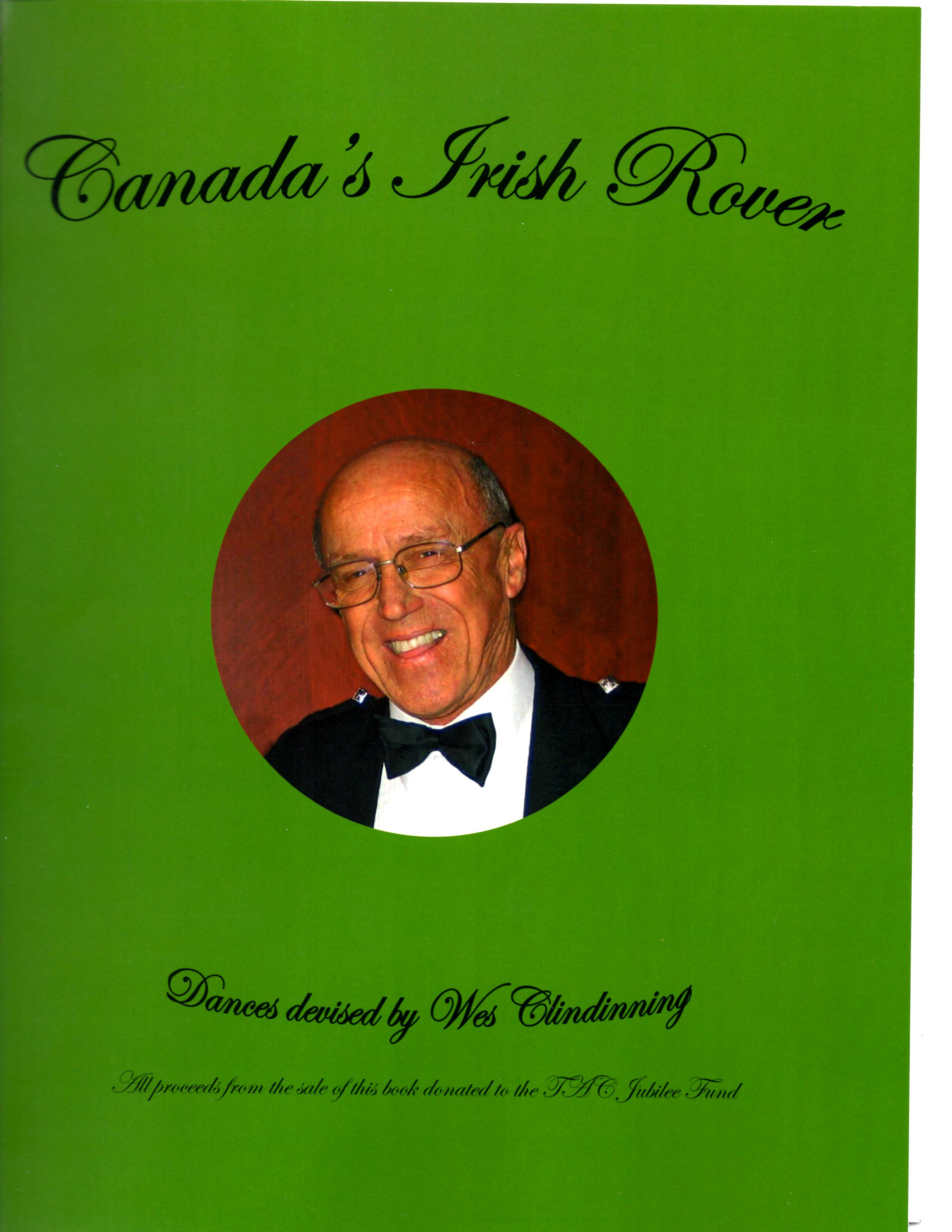 Canada's Irish Rover Dances by Wes Clindinning