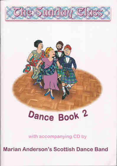 The Sunday Class: Dance Book 2