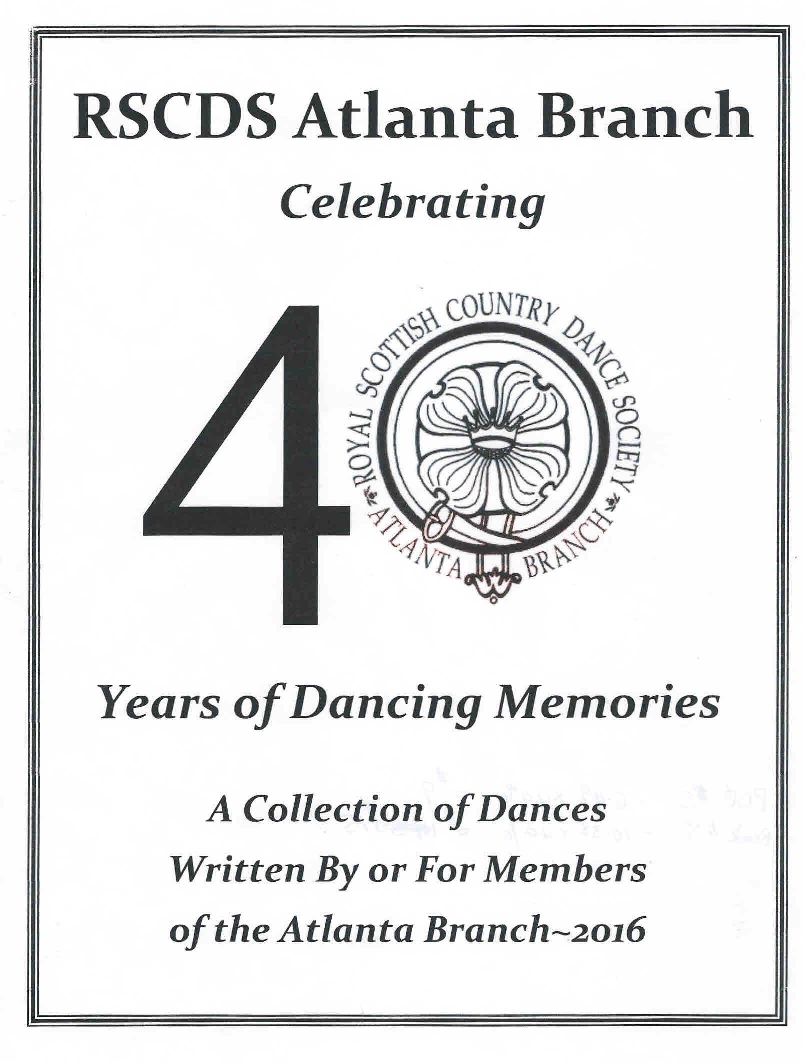 RSCDS Atlanta Branch -Celebrating 40 Year of Dancing Memories