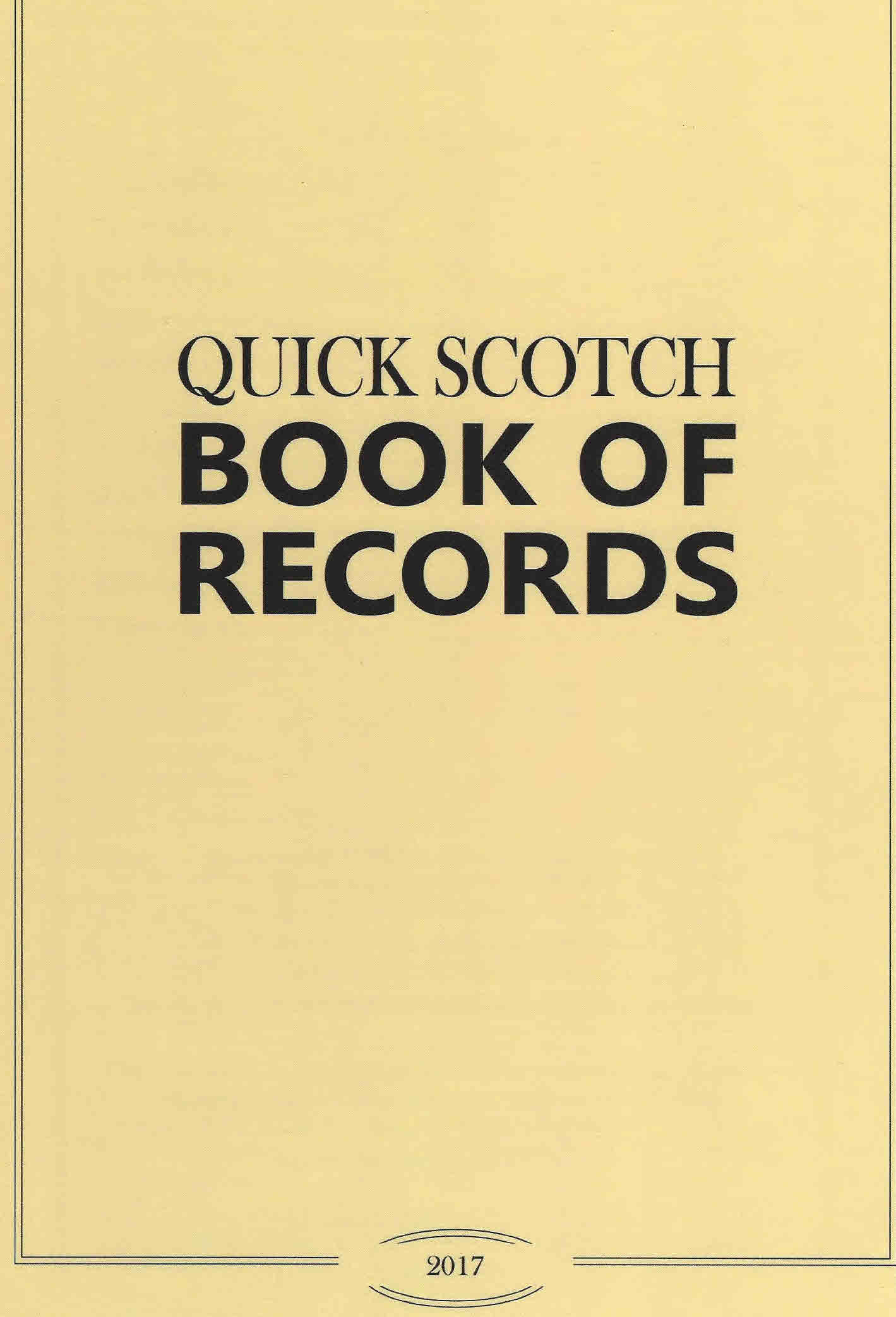 Quick Scotch - Book of Records