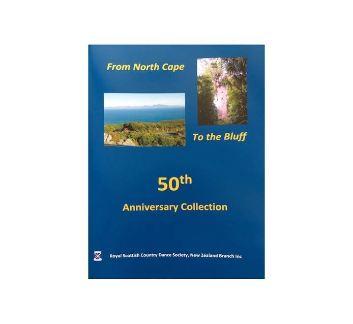 From North Cape To the Bluff - 50th Anniversary Collection