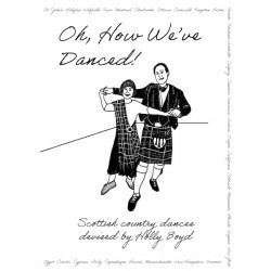 Oh, How We've Danced - Dances by Holly Boyd