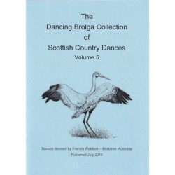 The Dancing Brolga Collection Volume 5