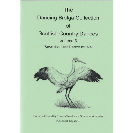 The Dancing Brolga Collection Volume 6