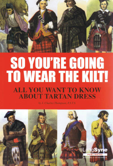 So You're Going to Wear the Kilt! (J. C. Thompson)