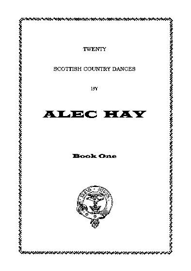 Scottish Country Dances by Alec Hay Vol. 1