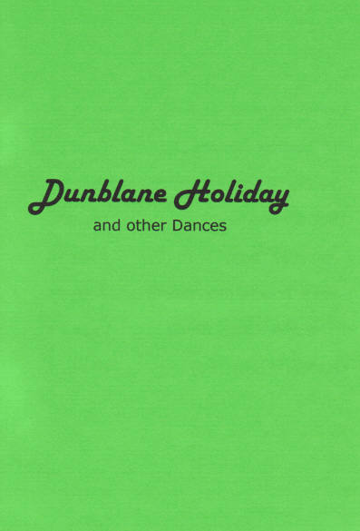 Dunblane Holiday & Other Dances