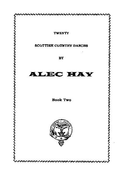 Scottish Country Dances by Alec Hay Vol. 2