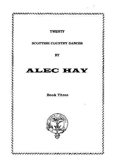 Scottish Country Dances by Alec Hay Vol. 3