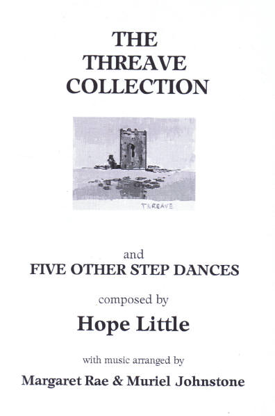 The Threave Collection and 5 Other Step Dances (Hope Little)