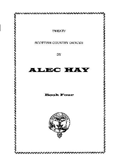Scottish Country Dances by Alec Hay Vol. 4