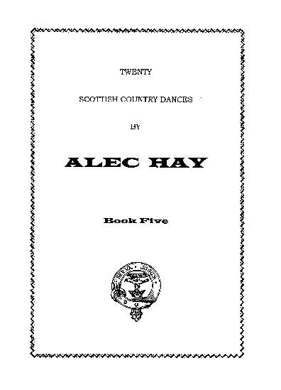 Scottish Country Dances by Alec Hay Vol. 5