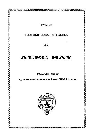 Scottish Country Dances by Alec Hay Vol. 6