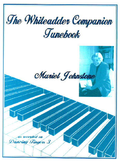 The Whiteadder Companion Tunebook (M. Johnstone)