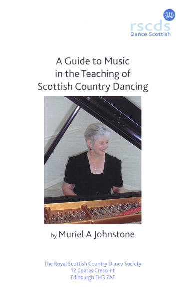 A Guide to Music in the Teaching of Scottish Country Dancing