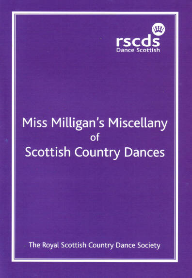 Miss Milligan's Miscellany of Scottish Country Dances