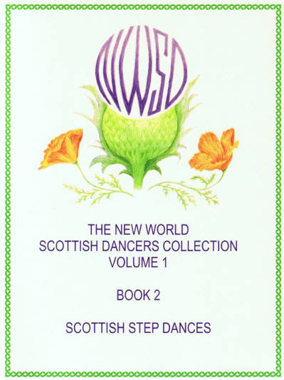 The New World Scottish Dancers Collection Volume 1, Book 2