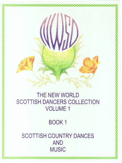 The New World Scottish Dancers Collection, Volume 1, Book 1