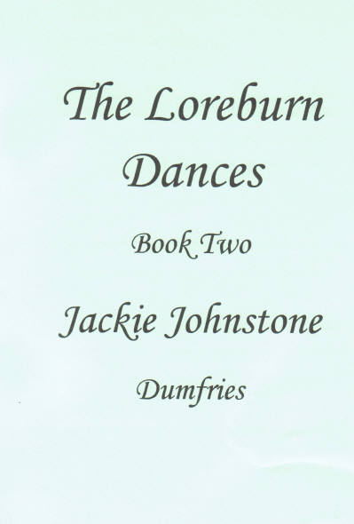 The Loreburn Dances, Book Two