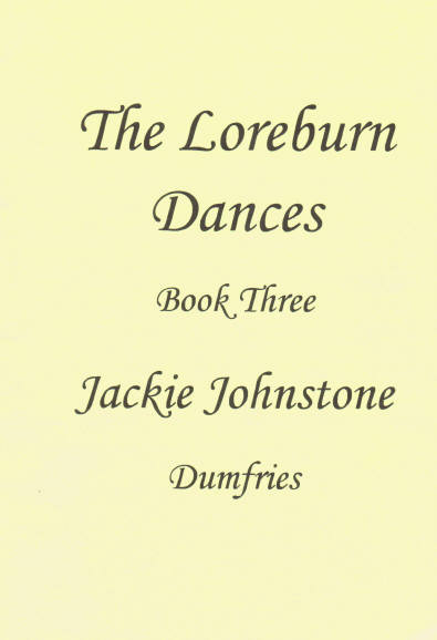The Loreburn Dances, Book Three
