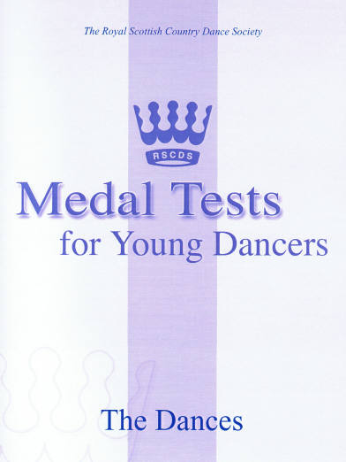 RSCDS Medal Tests for Young Dancers