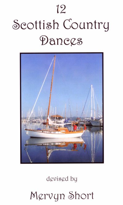 12 Scottish Country Dances (devised by Mervyn Short)