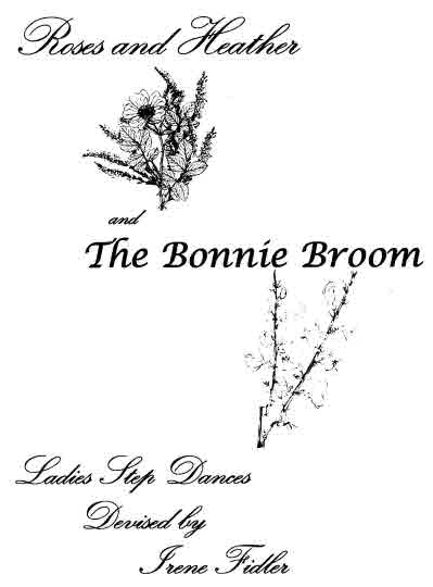 Roses and Heather & The Bonnie Broom