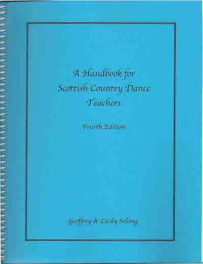 A Handbook for Scottish Country Dance Teachers 4th Ed.