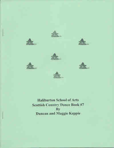 Haliburton School of Arts Scottish Country Dance Book #7