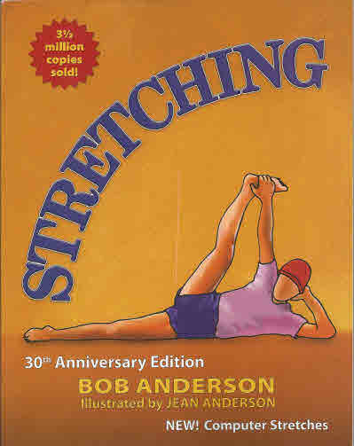 Stretching, 30th Anniversary Edition