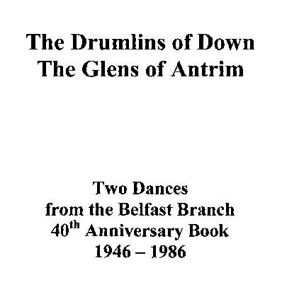 The Drumlins of Down & The Glens of Antrim