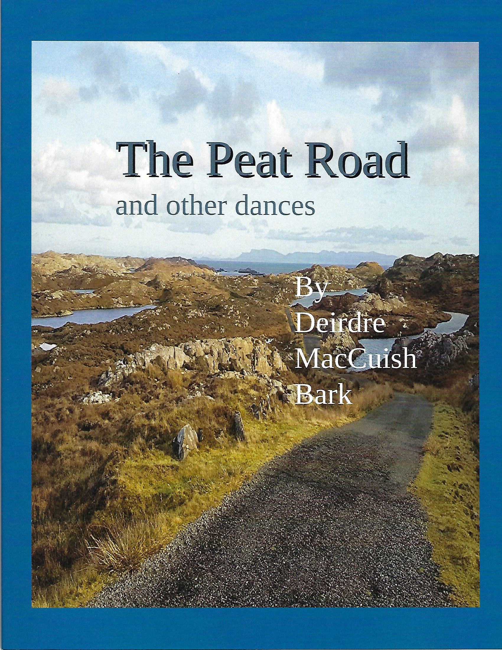 The Peat Road by Deirdrie MacCuish Bark
