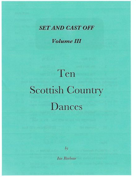 Set and Cast Off Vol III - Dances by Ian Barbour pdf