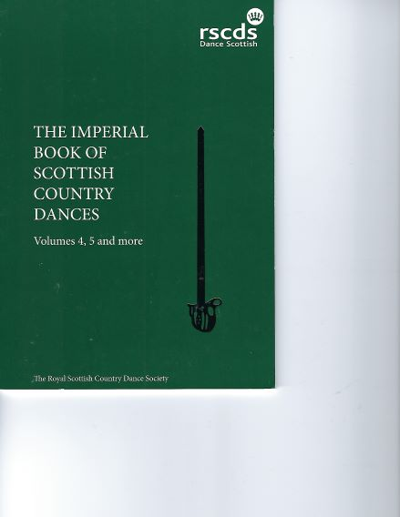 The Imperial Book of Scottish Country Dance Volume 4 & 5 and Mor