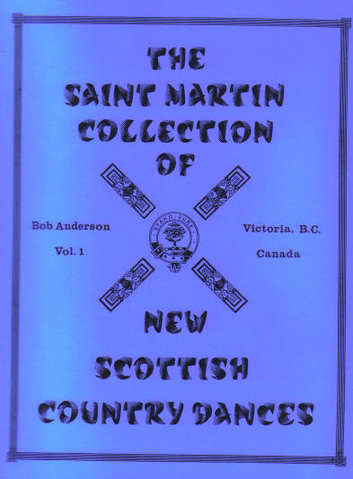 Saint Martin Collection of New Scottish Country Dances (B. Ander