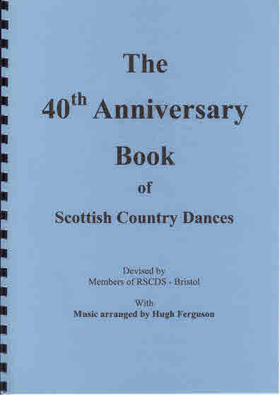 The 40th Anniversary Book of Scottish Country Dances
